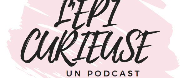 podcast l'épicurieuse